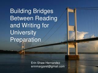 Building Bridges Between Reading and Writing for University Preparation