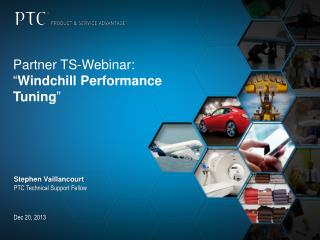"Partner TS-Webinar:  "" Windchill Performance  Tuning """