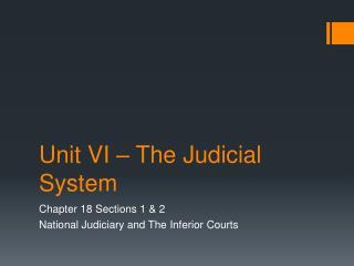 Unit VI � The Judicial System