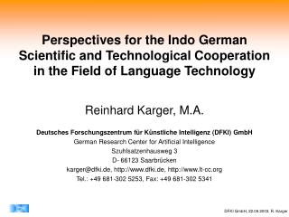 Perspectives for the Indo German  Scientific and Technological Cooperation
