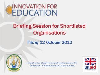 Briefing Session for Shortlisted Organisations