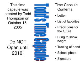 Todd's Time Capsule