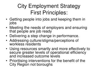 City Employment Strategy First Principles: