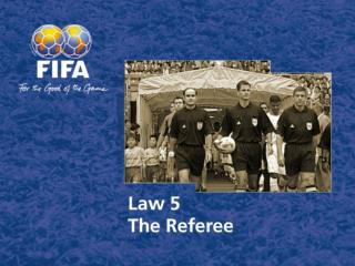 Law5 The Referee