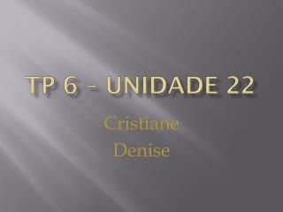 TP 6 – Unidade 22