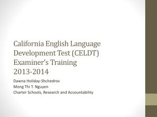 California English Language Development Test (CELDT)  Examiner's Training 2013-2014