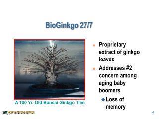 BioGinkgo 27/7