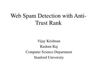 Web Spam Detection with Anti-Trust Rank