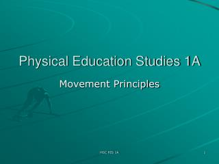 Physical Education Studies 1A