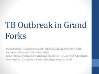 TB  Outbreak in Grand Forks