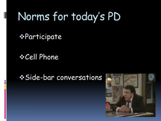 Norms for today�s PD