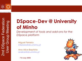 DSpace-Dev @ University of Minho Development of tools and add-ons for the DSpace platform