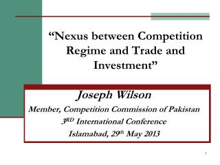"""Nexus between Competition Regime and Trade and Investment"""