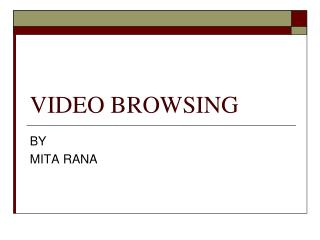 VIDEO BROWSING