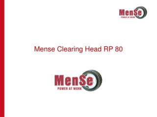 Mense Clearing Head RP 80