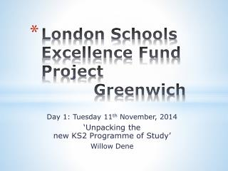 London Schools Excellence Fund Project   			Greenwich