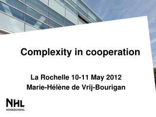 Complexity in cooperation