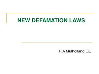 NEW DEFAMATION LAWS