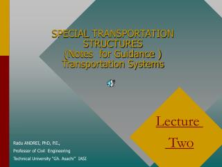 SPECIAL  TRANSPORTATION  STRUCTURES  (Notes  for Guidance ) Transportation Systems