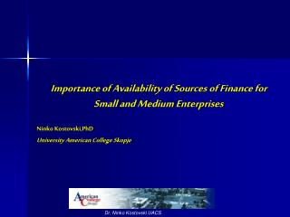 Importance of Availability of Sources of Finance for Small and Medium Enterprises
