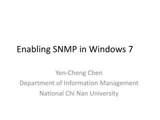 Enabling SNMP in Windows 7