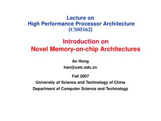 Lecture on   High Performance Processor Architecture CS05162