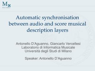 Automatic synchronisation between audio and score musical description layers