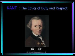 KANT  :  The Ethics of Duty and Respect