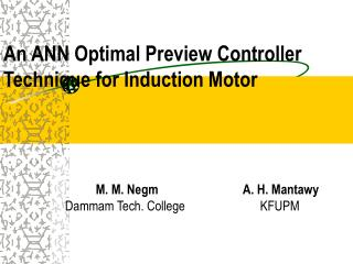 An ANN Optimal Preview Controller Technique for Induction Motor