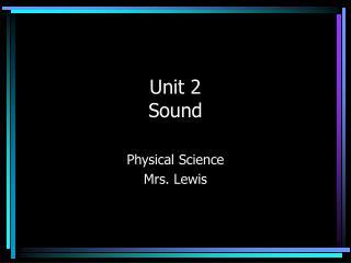 Unit 2 Sound