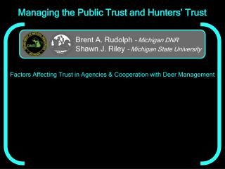 Managing the Public Trust and Hunters' Trust