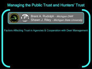 Managing the Public Trust and Hunters' Trust