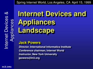 Internet Devices and Appliances Landscape