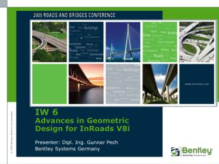 IW 6 Advances in Geometric Design for  InRoads  V8i