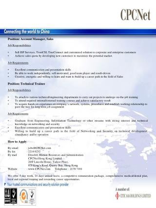 Position:  Account Manager , Sales Job Responsibilities