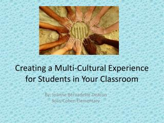 Creating a Multi-Cultural Experience for Students in Your Classroom