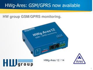 HWg-Ares :  GSM /GPRS  now available