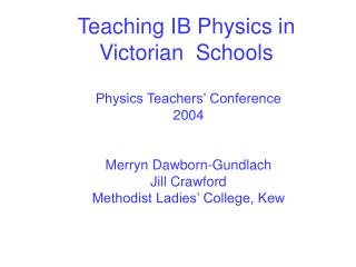 Teaching IB Physics in Victorian  Schools