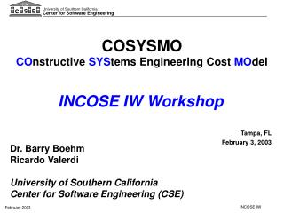 COSYSMO CO nstructive  SYS tems Engineering Cost  MO del