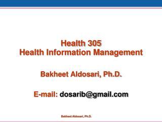 Health 305 Health Information Management