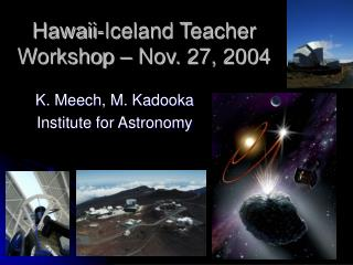 Hawaii-Iceland Teacher Workshop – Nov. 27, 2004