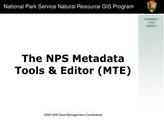 The NPS Metadata Tools  Editor