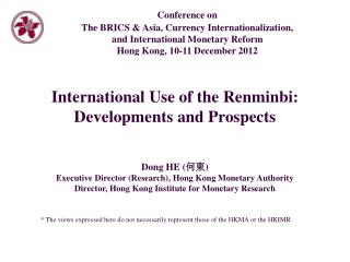 International Use of the Renminbi:  Developments and Prospects