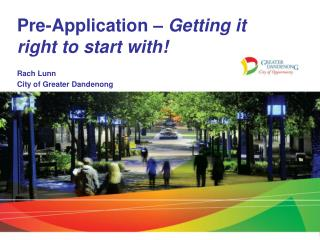 Pre-Application  � Getting it right to start with!