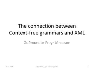 The connection between Context-free grammars and XML