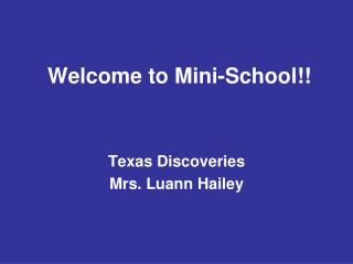 Welcome to Mini-School!!