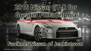 ppt 41972 2015 Nissan GT R for Greater Philadelphia