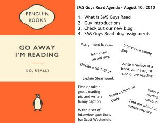SMS Guys Read Agenda – August 10, 2010