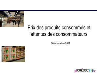 Prix des produits consomm s et attentes des consommateurs