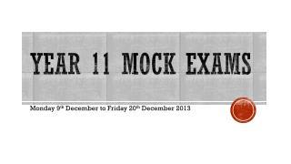 Year 11 Mock Exams